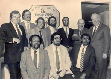 In 1984, the Globe won a Pulitzer for Special Local Reporting for a package called Boston: The Race Facto Pictured: A team of reporters and editors consisting of John S. Driscoll, Norman Lockman, Ron Hutson, Kirk Scharfenberg, Gary McMillan Jonathan Kaufman, David Wessel, Ross Gelbspan, Kenneth J. Cooper, and Joan Fitzgerald.