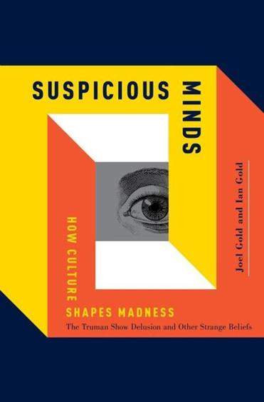 "28book ""Suspicious Minds"" by Joel Gold and Ian Gold."