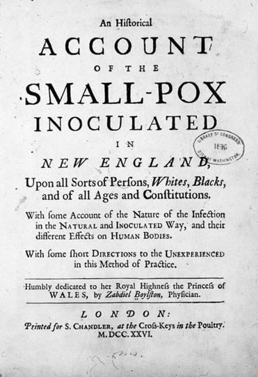 A treatise on smallpox by Zabdiel Boylston.
