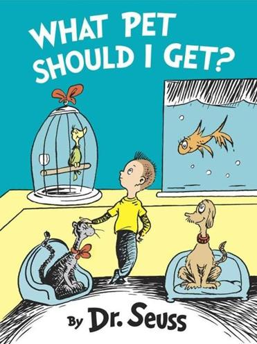 """What Pet Should I Get""  by Dr. Seuss will be released July 28."