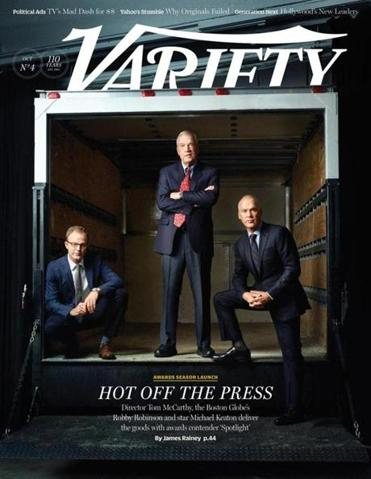 "Tom McCarthy, Walter Robinson, and Michael Keaton on the cover of  the latest issue of ""Variety."""