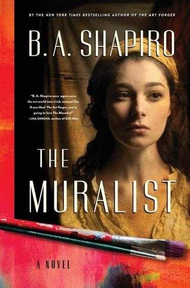 Image result for the muralist by b.a. shapiro