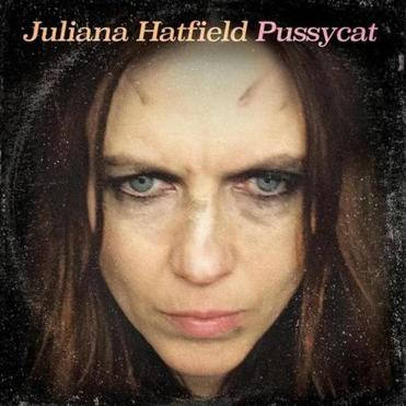 "The cover of Juliana Hatfield's album ""Pussycat."""