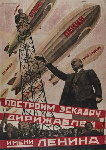 "Georgi Vladimirovich Kibardin's ""Let Us Build a Dirigible Fleet in Lenin's Name."""