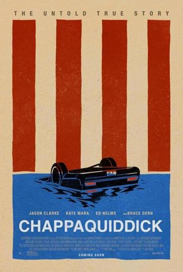 "The poster for the film ""Chappaquiddick."""