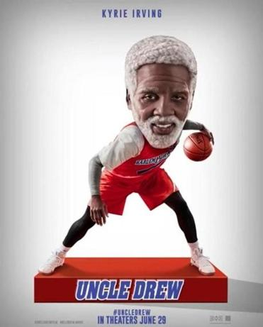 Kyrie Irving is Uncle Drew.