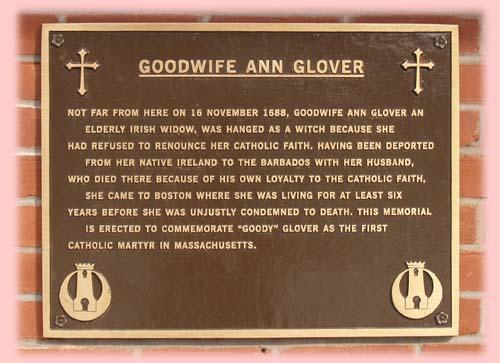 A plaque in the North End recalls Ann Glover. Nov. 16 in Boston has been officially declared Goody Glover Day.