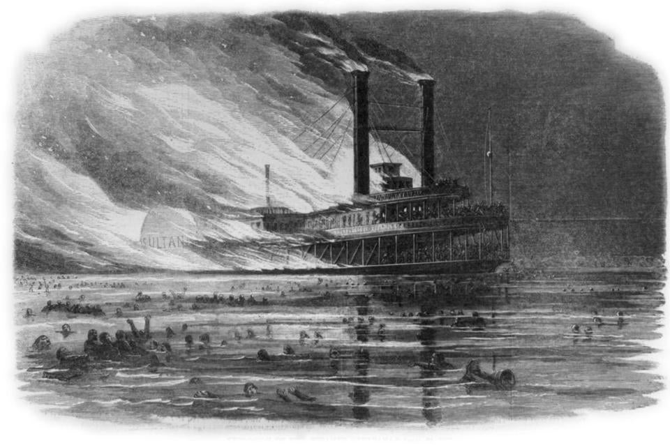 Historians believe more than 1,800 lives were lost when the Sultana exploded and burned on the Mississippi in 1865.