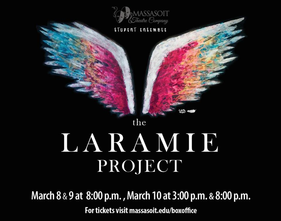 "The Massasoit Theatre Company's production of ""The Laramie Project"" runs March 8-10."