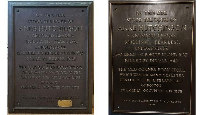 A plaque in memory of Hutchinson, whose sermons challenged the teachings and clerical authority of the Puritan fathers, was restored and will possibly be placed outside the site of her old home.