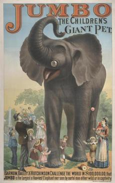 A poster from 1882, the year P.T. Barnum purchased Jumbo from the Royal Zoological Society in London.