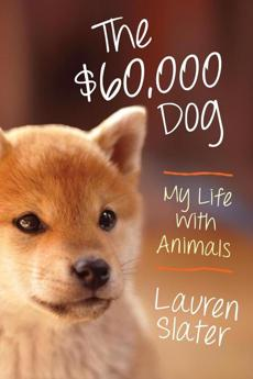 """My Life With Animals"" by Lauren Slater."