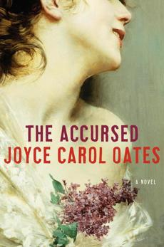"""The Accursed"" by Joyce Carol Oates."