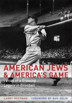 "Cover of the ""American Jews & America's Game"" by Larry Ruttman"