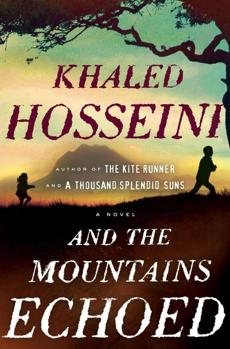 """And the Mountains Echoed"" by Khaled Hosseini."