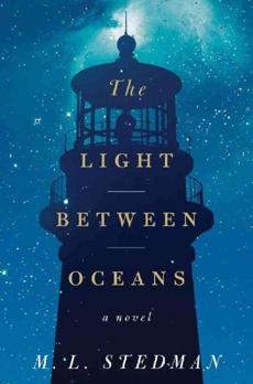 The Light Between Oceans. By M.L. Stedman