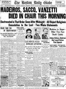 Aug. 23, 1927: The Globe's front page led with their executions, which followed that of Celestino Madeiros, who had confessed in 1925 to the murders of Frederick Parmenter and Alessandro Berardelli.